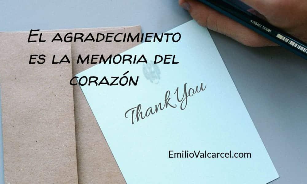 Agradecimiento, la memoria del corazón