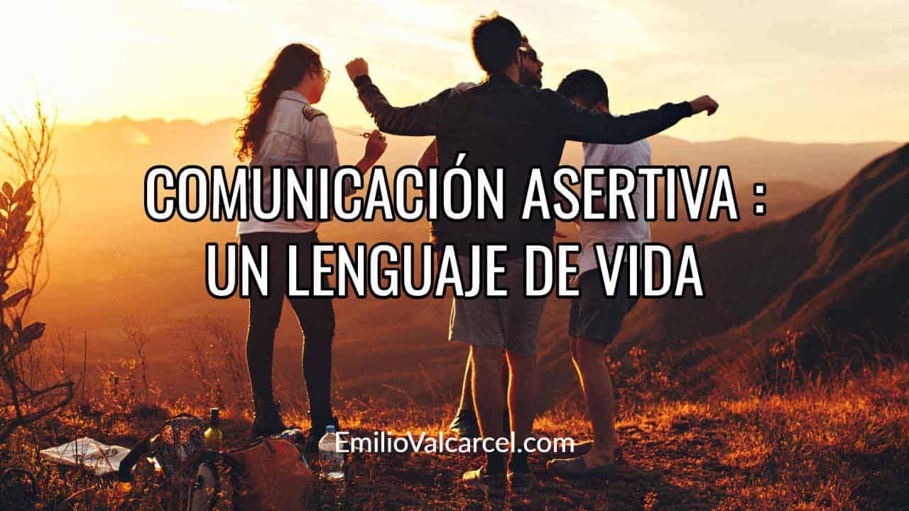Comunicación asertiva: Cómo Evitar Destruir tus Relaciones