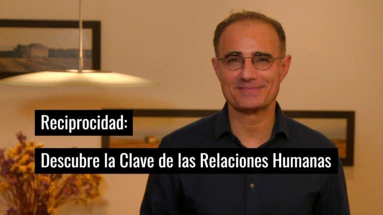 Reciprocidad: Descubre la Clave de las Relaciones Humanas