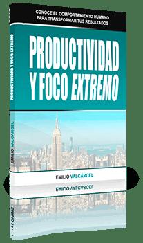 Guia Productividad y Foco - Emilio Valcarcel